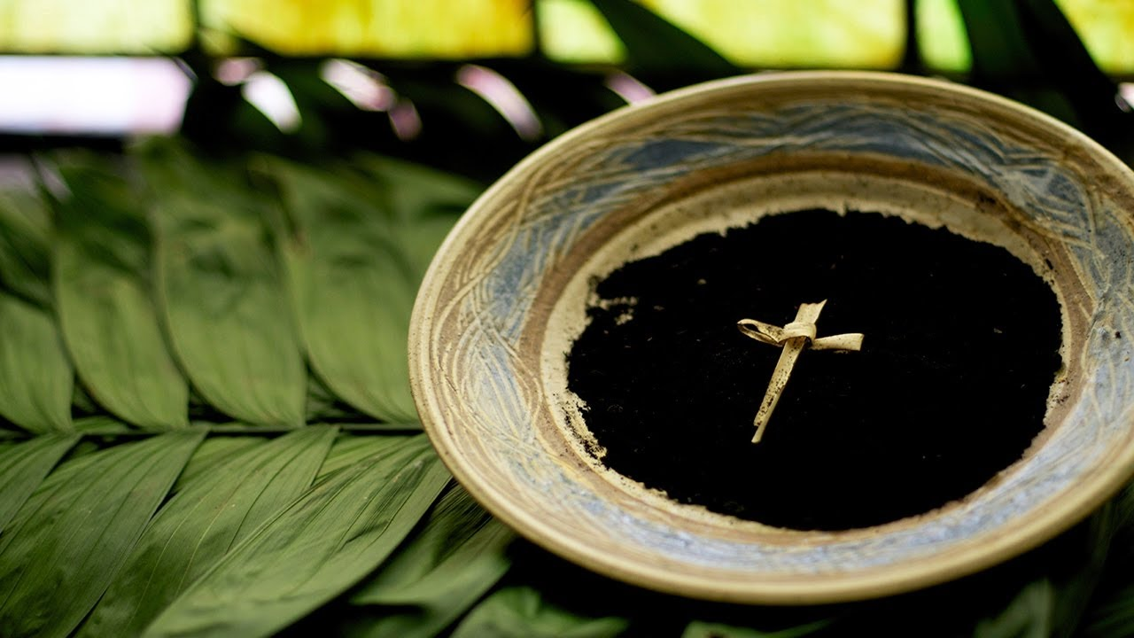 Ash Wednesday Reflection (February 26th, 2020)