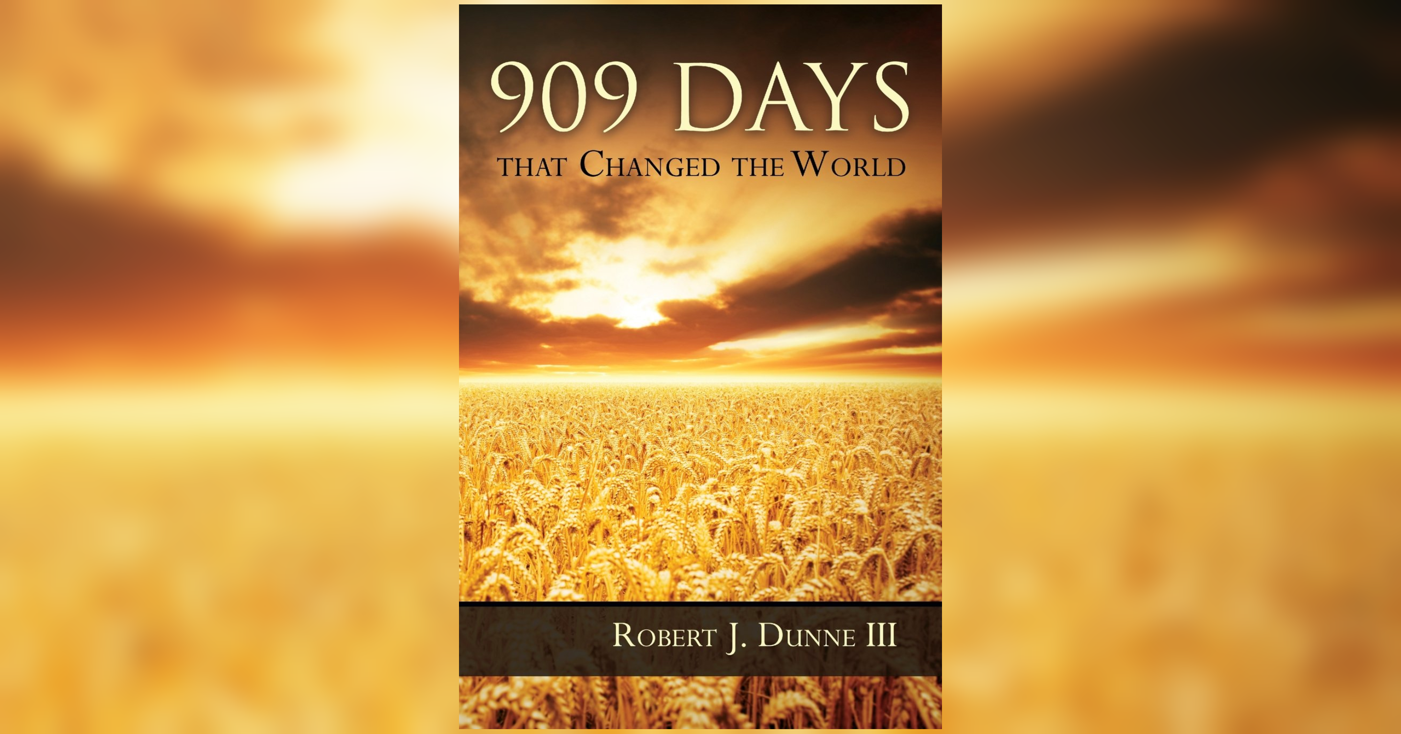 909 Days that Changed the World: The First Disciples